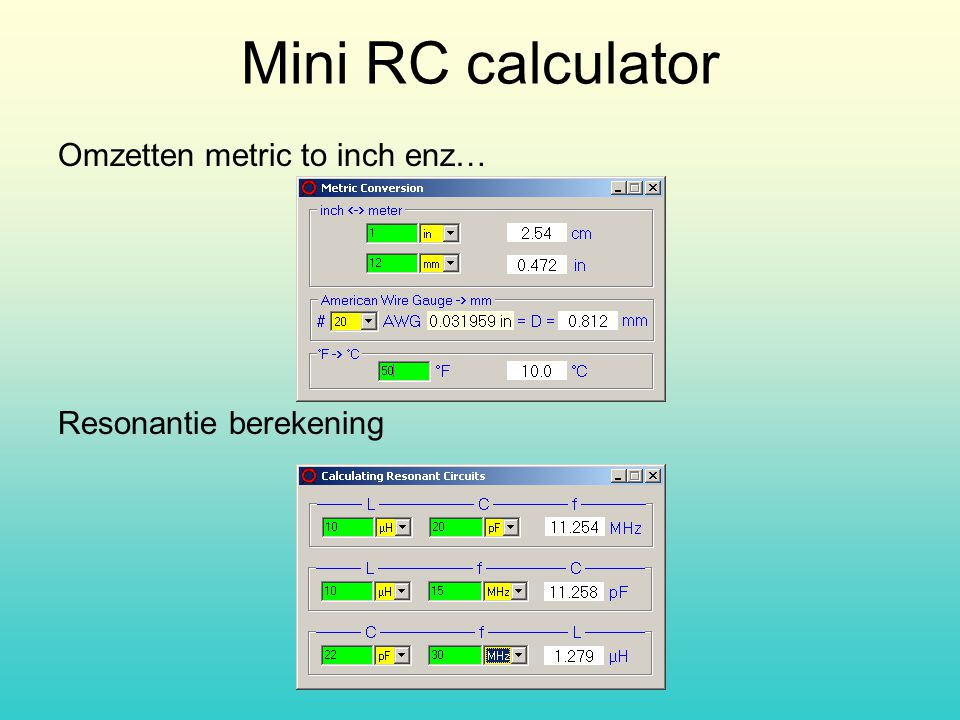 Mini RC calculator Omzetten metric to inch enz… Resonantie berekening