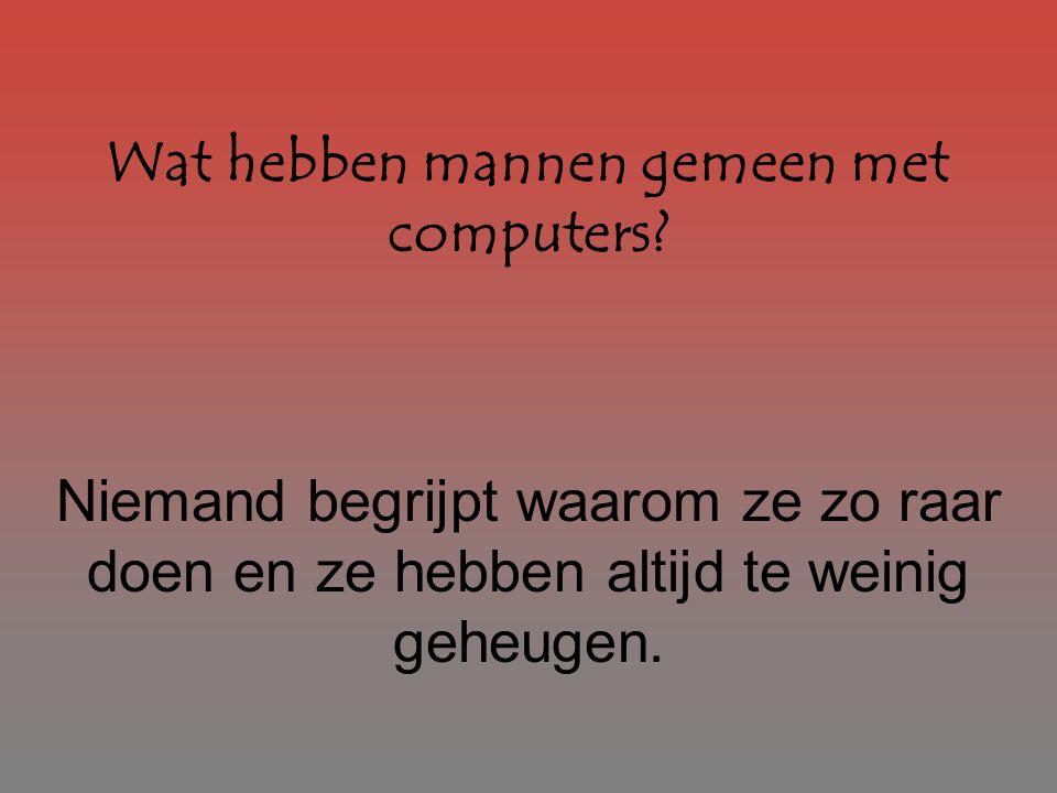 Wat hebben mannen gemeen met computers