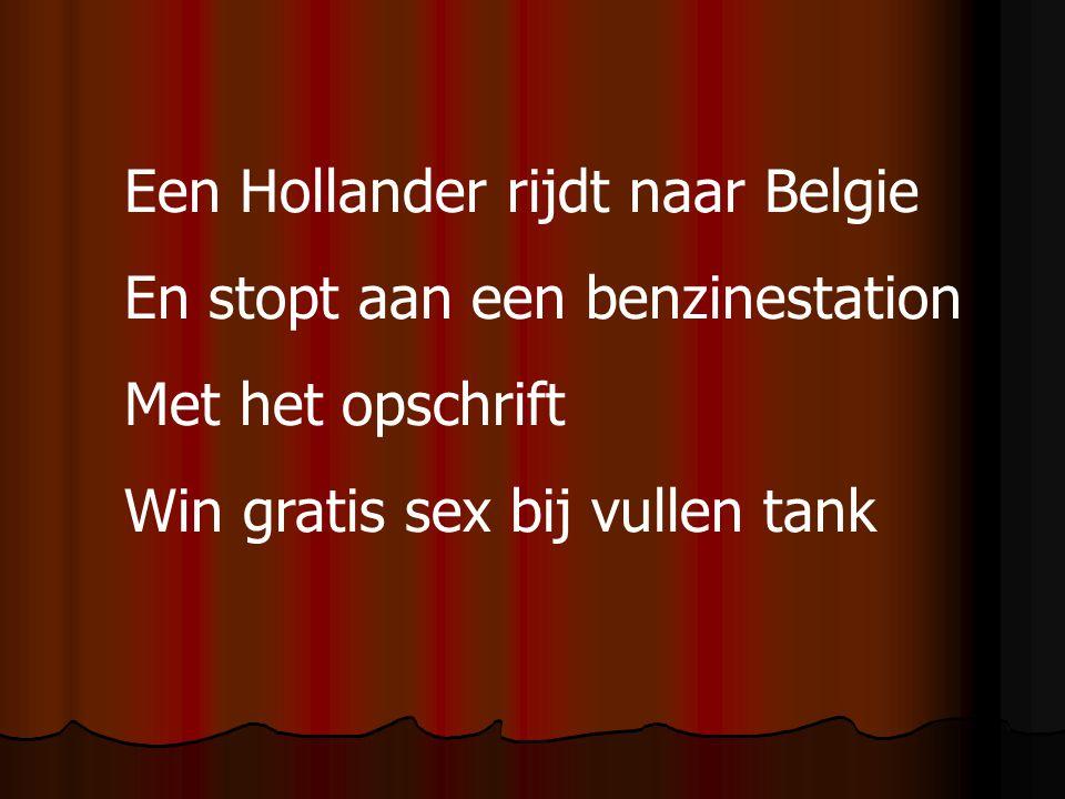 Een Hollander rijdt naar Belgie