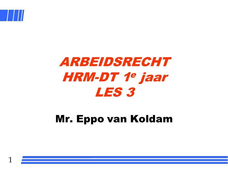 ARBEIDSRECHT HRM-DT 1e jaar LES 3