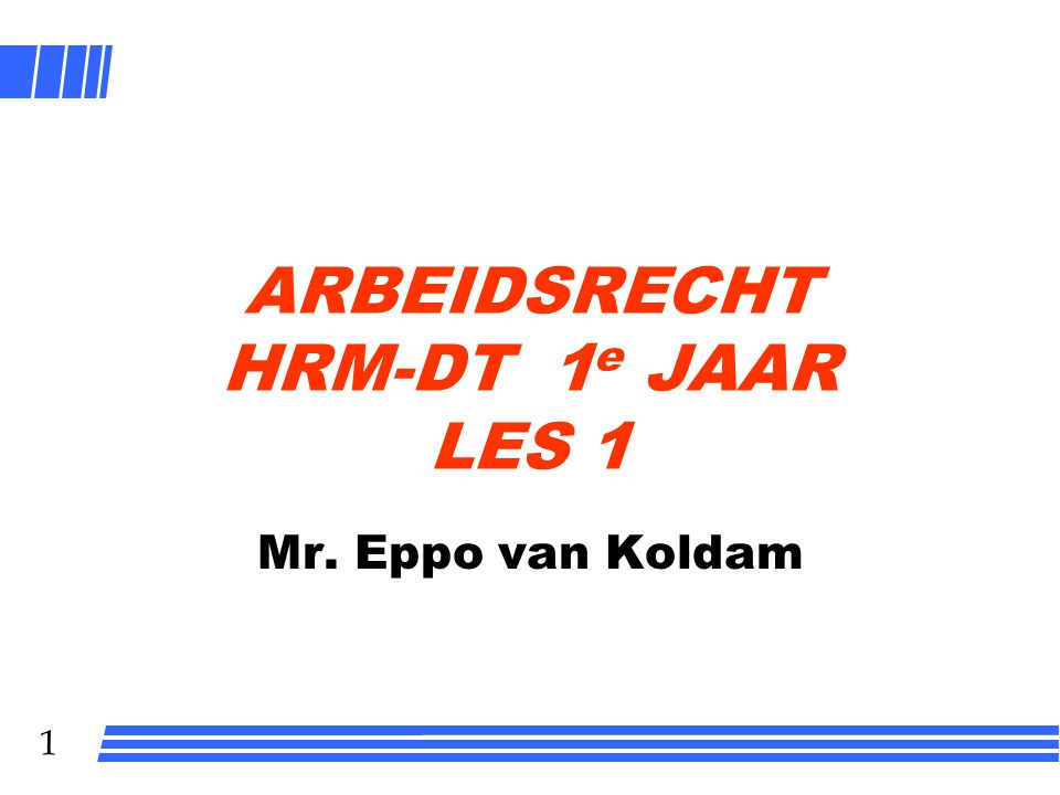 ARBEIDSRECHT HRM-DT 1e JAAR LES 1