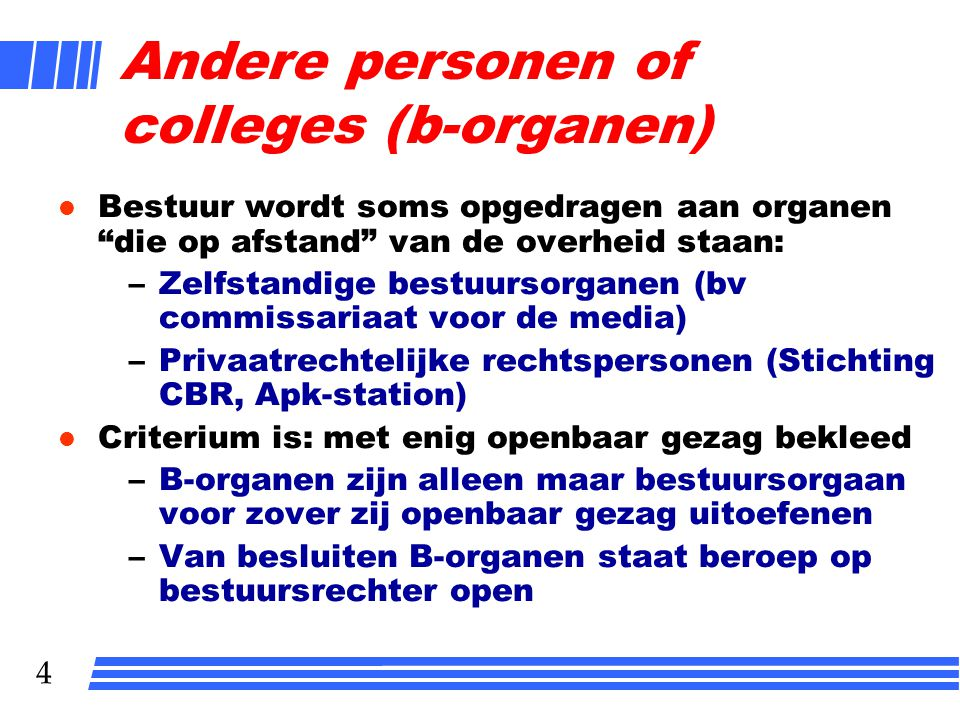 Andere personen of colleges (b-organen)