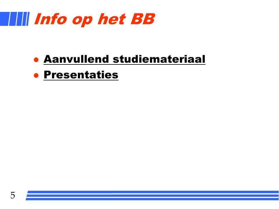 Info op het BB Aanvullend studiemateriaal Presentaties