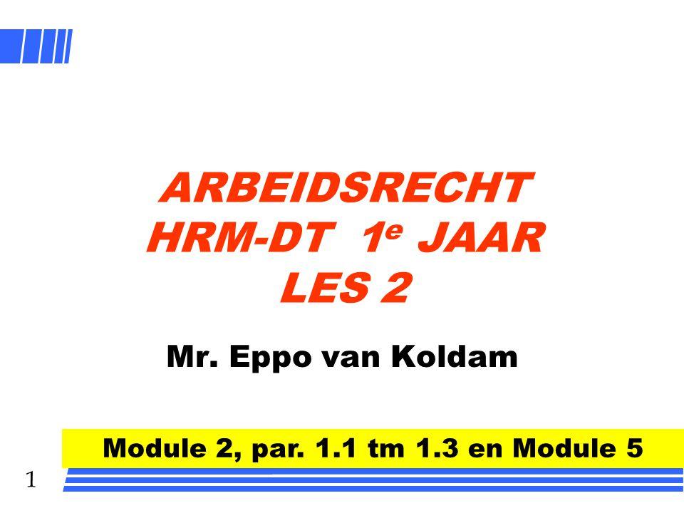ARBEIDSRECHT HRM-DT 1e JAAR LES 2