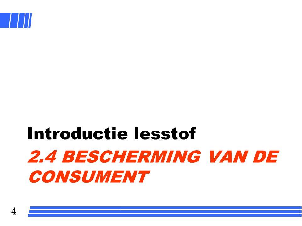 2.4 Bescherming van de consument