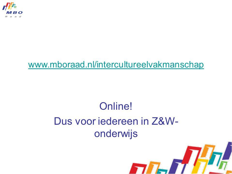 Online! Dus voor iedereen in Z&W- onderwijs