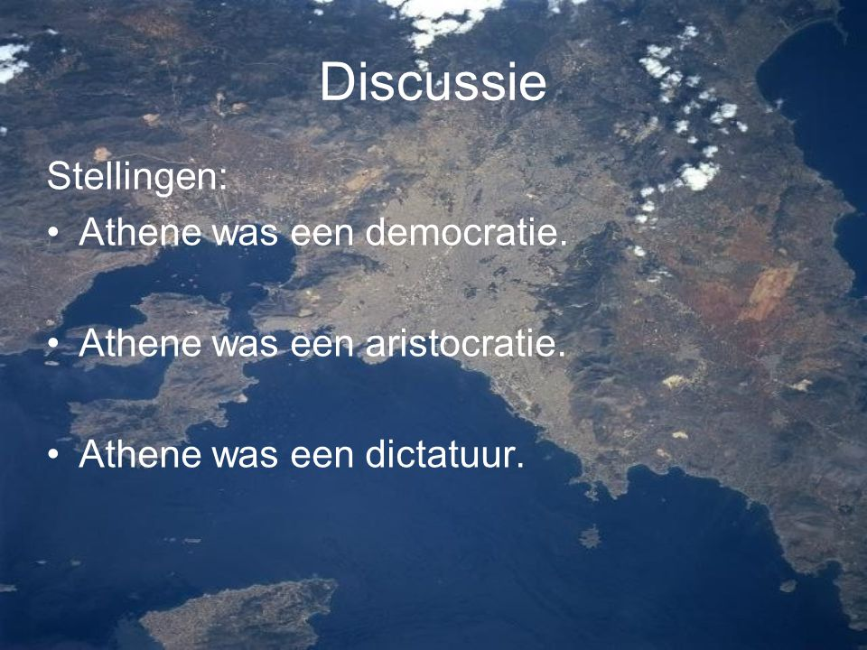 Discussie Stellingen: Athene was een democratie.