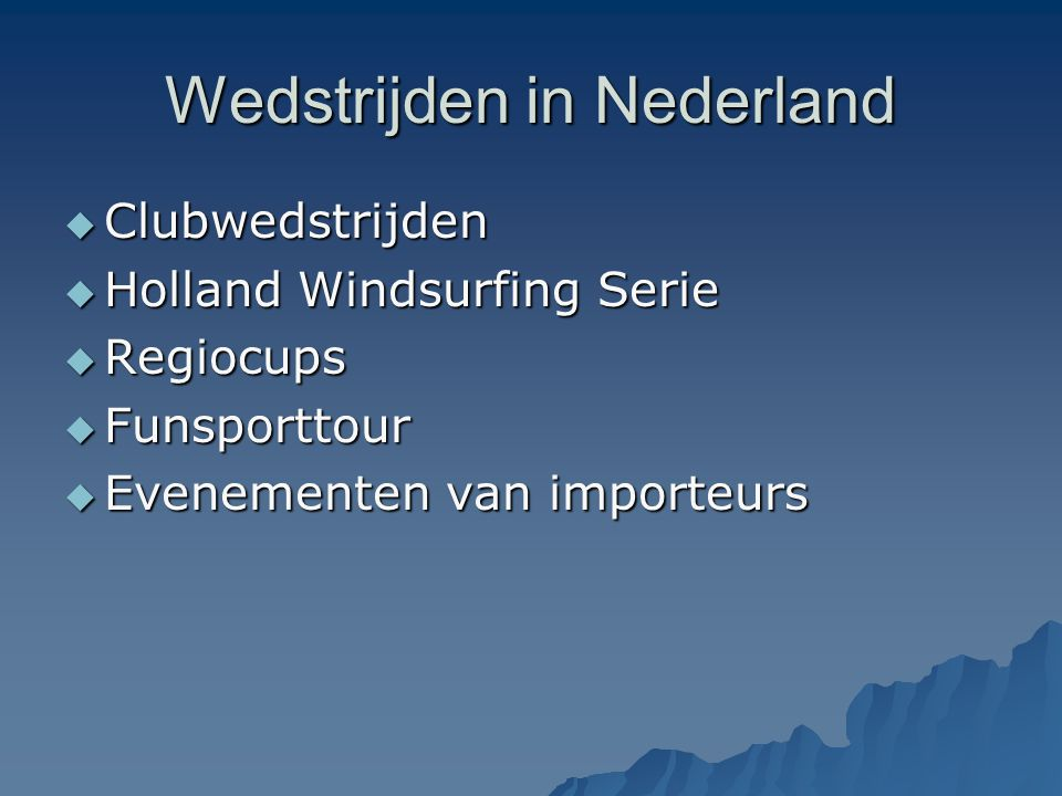 Wedstrijden in Nederland