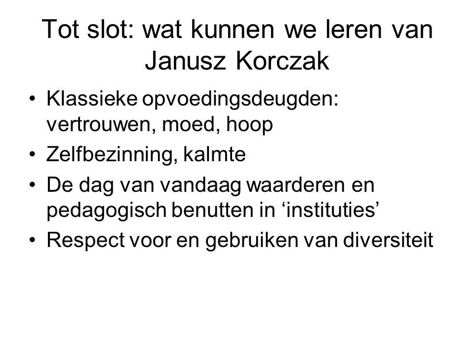 Tot slot: wat kunnen we leren van Janusz Korczak