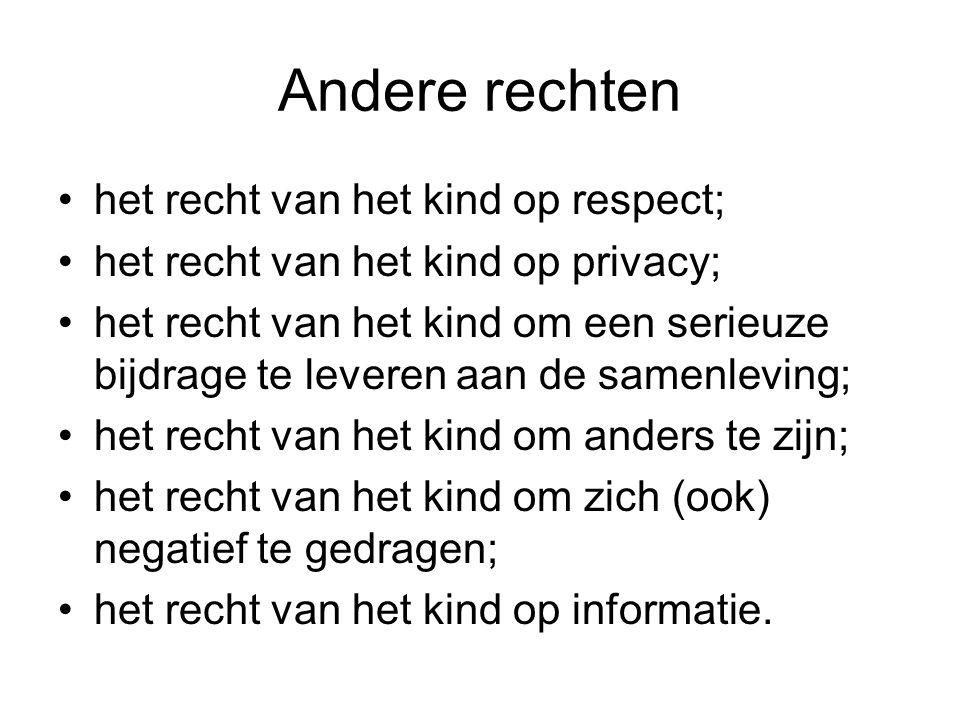 Andere rechten het recht van het kind op respect;