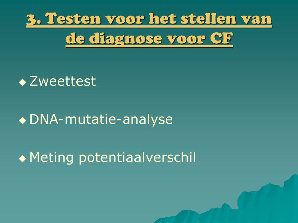 3. Testen voor het stellen van de diagnose voor CF