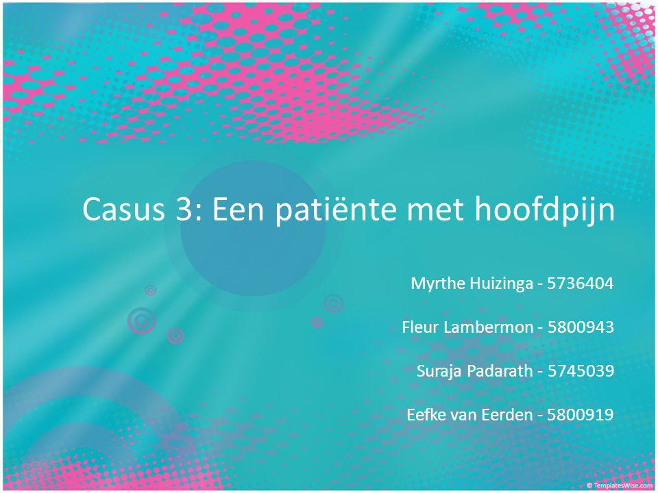 Casus 3: Een patiënte met hoofdpijn