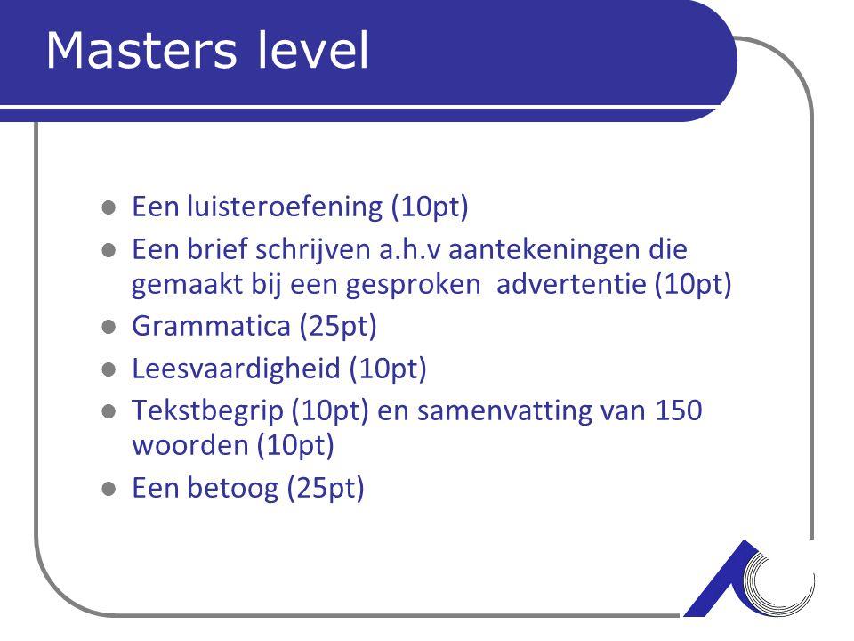 Masters level Een luisteroefening (10pt)
