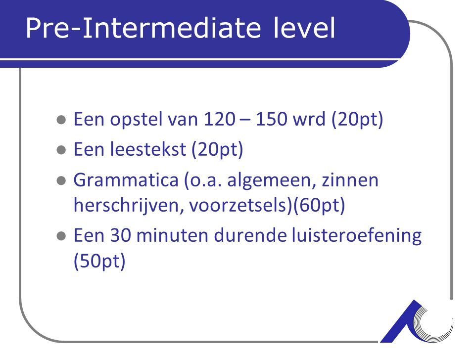 Pre-Intermediate level