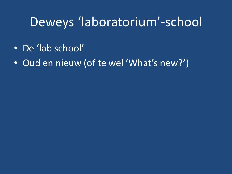 Deweys 'laboratorium'-school