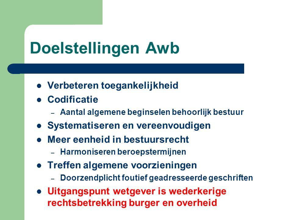 Doelstellingen Awb Verbeteren toegankelijkheid Codificatie