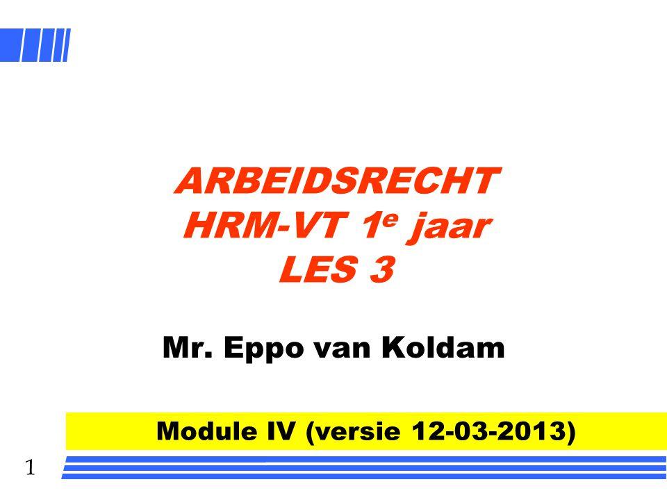 ARBEIDSRECHT HRM-VT 1e jaar LES 3
