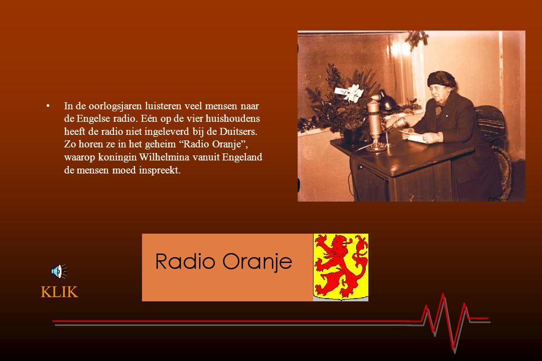 In de oorlogsjaren luisteren veel mensen naar de Engelse radio