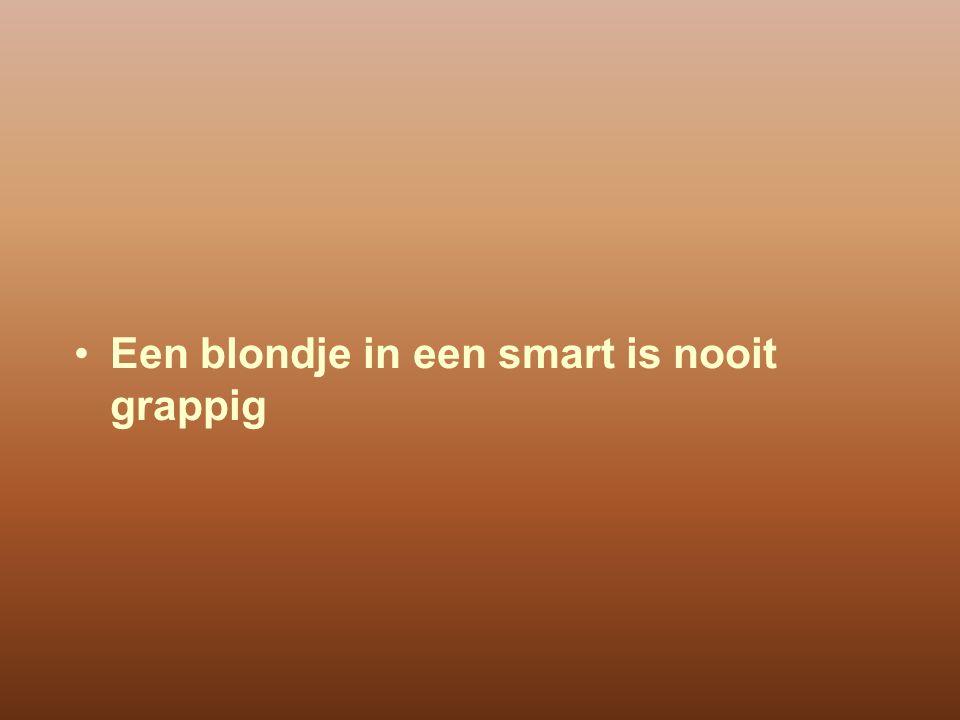 Een blondje in een smart is nooit grappig