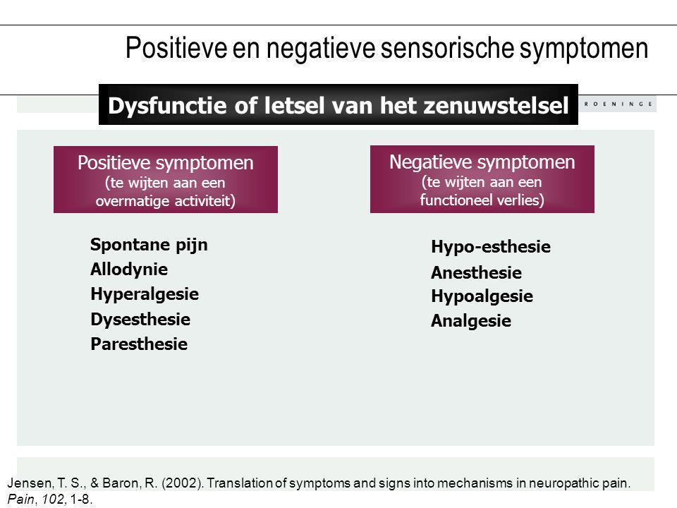 Positieve en negatieve sensorische symptomen