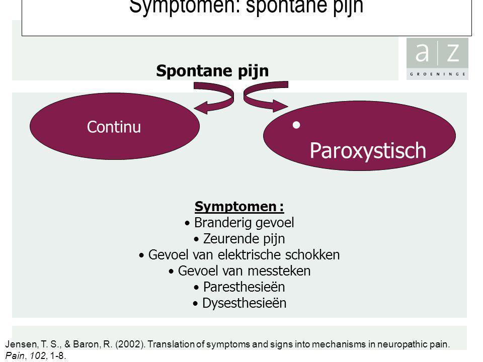 Symptomen: spontane pijn