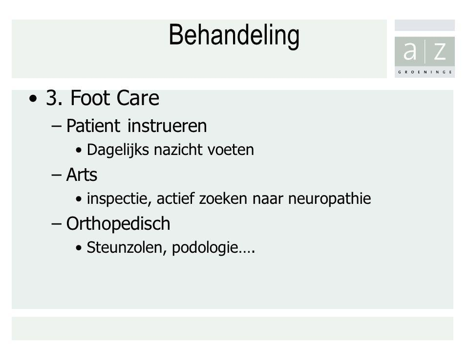 Behandeling 3. Foot Care Patient instrueren Arts Orthopedisch