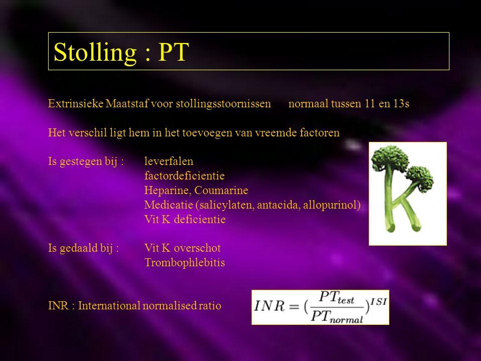 Stolling : PT Extrinsieke Maatstaf voor stollingsstoornissen normaal tussen 11 en 13s. Het verschil ligt hem in het toevoegen van vreemde factoren.