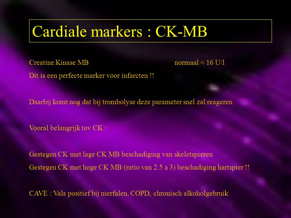 Cardiale markers : CK-MB