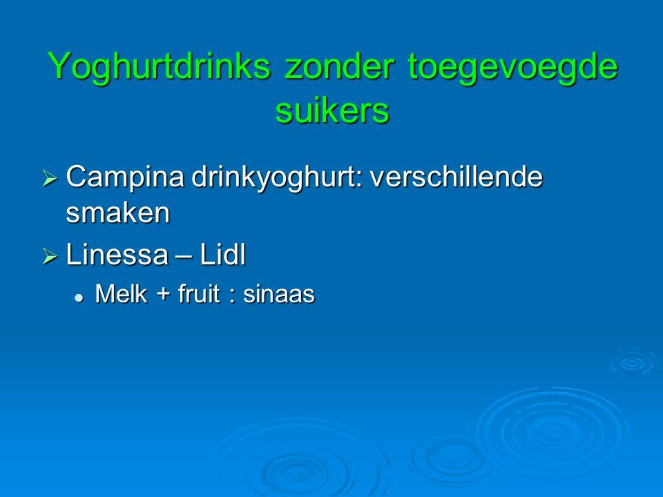 Yoghurtdrinks zonder toegevoegde suikers