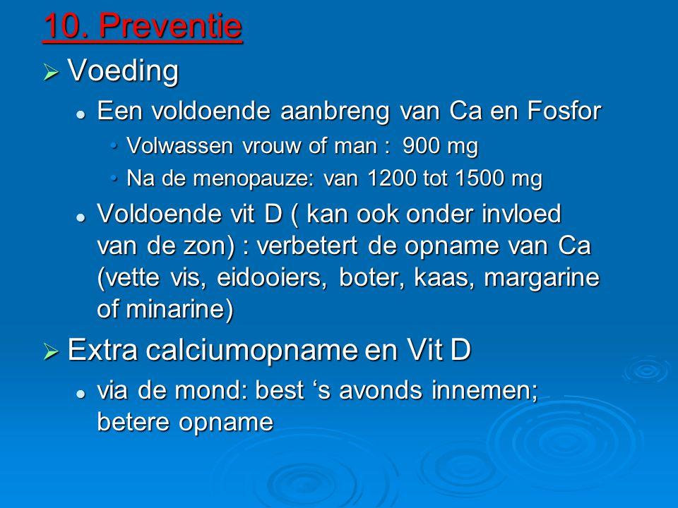 10. Preventie Voeding Extra calciumopname en Vit D