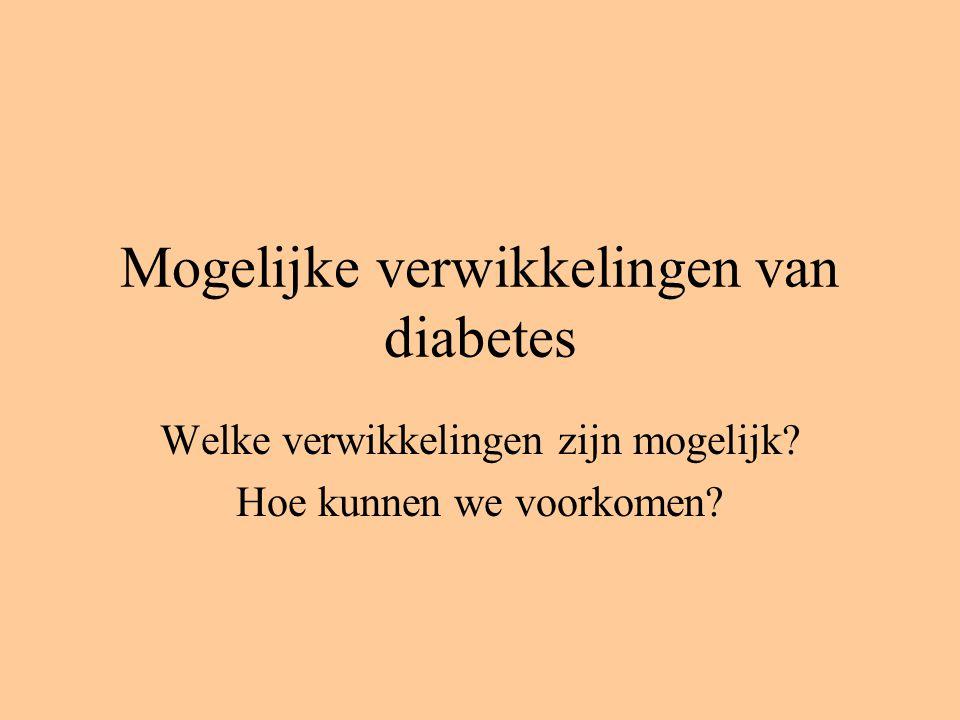 Mogelijke verwikkelingen van diabetes