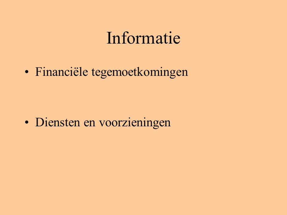 Informatie Financiële tegemoetkomingen Diensten en voorzieningen
