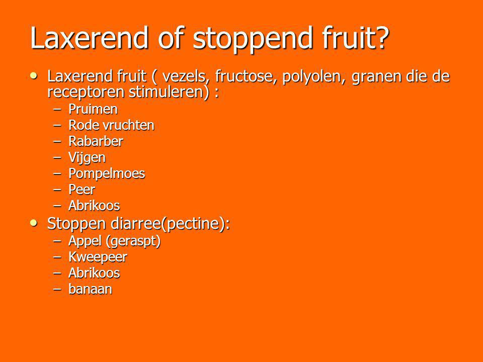 Laxerend of stoppend fruit