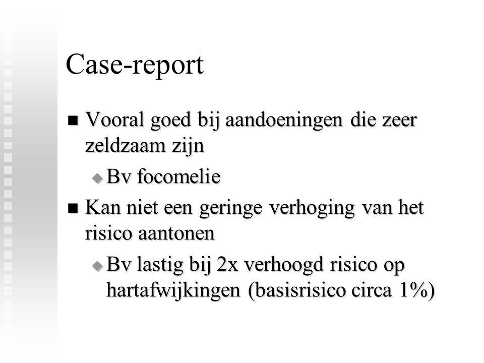Case-report Vooral goed bij aandoeningen die zeer zeldzaam zijn