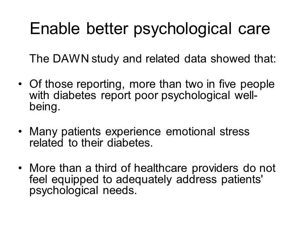 Enable better psychological care