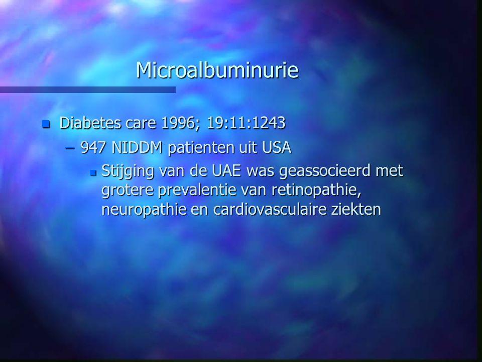 Microalbuminurie Diabetes care 1996; 19:11:1243