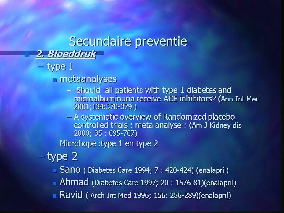Secundaire preventie type 2 2. Bloeddruk type 1 metaanalyses