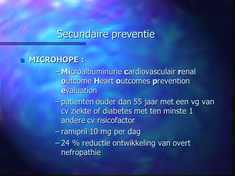 Secundaire preventie MICROHOPE :