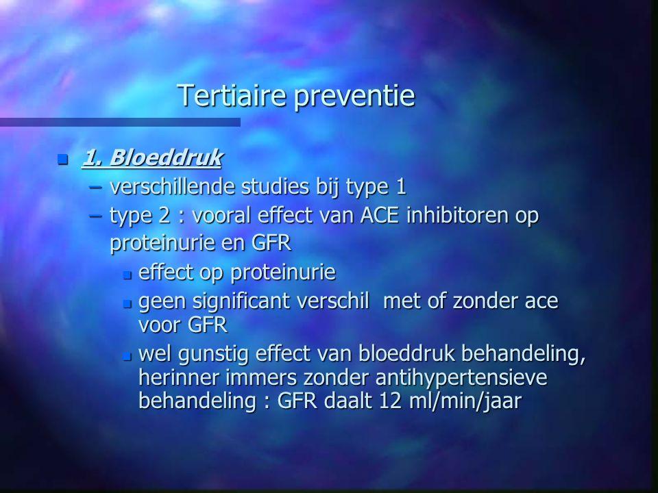 Tertiaire preventie 1. Bloeddruk verschillende studies bij type 1