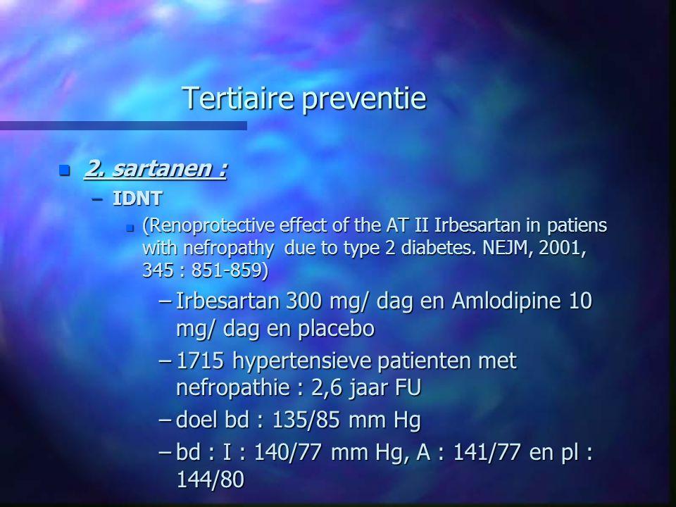 Tertiaire preventie 2. sartanen :