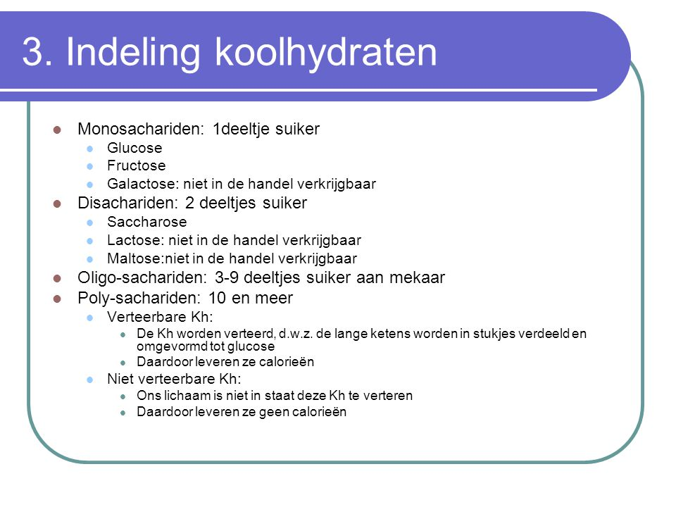 3. Indeling koolhydraten