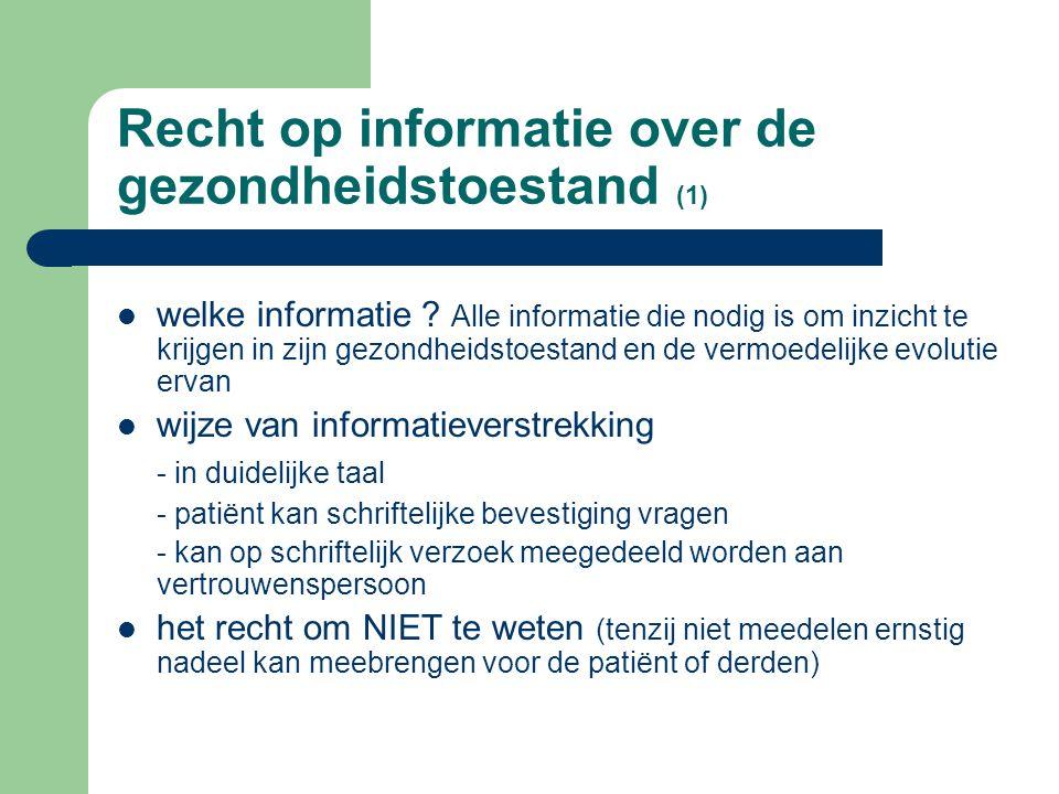 Recht op informatie over de gezondheidstoestand (1)