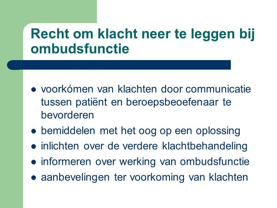 Recht om klacht neer te leggen bij ombudsfunctie