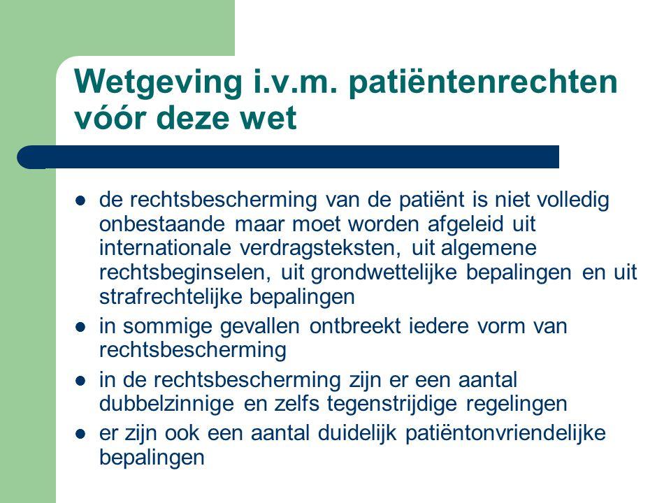 Wetgeving i.v.m. patiëntenrechten vóór deze wet