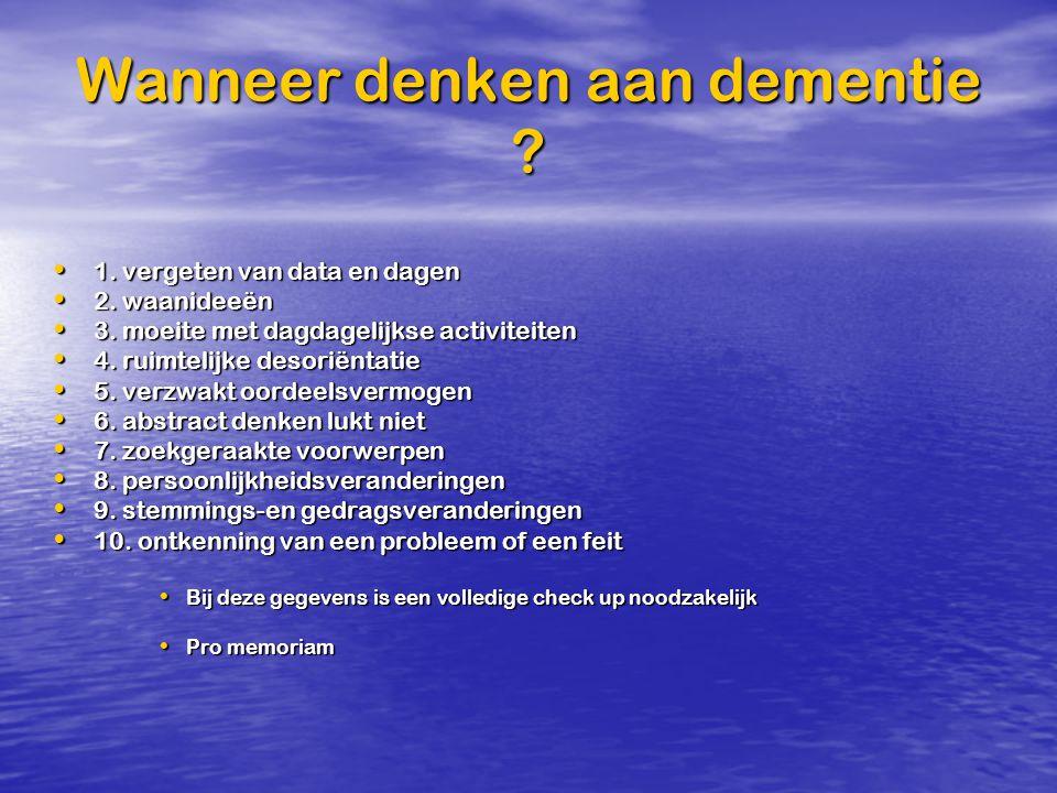 Wanneer denken aan dementie