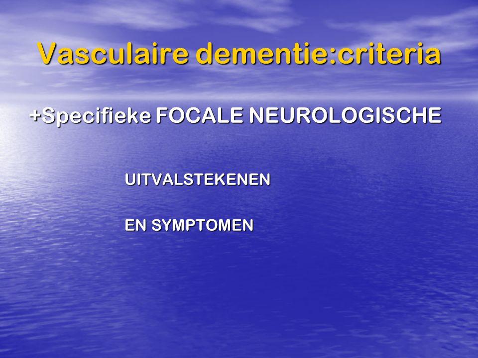 Vasculaire dementie:criteria