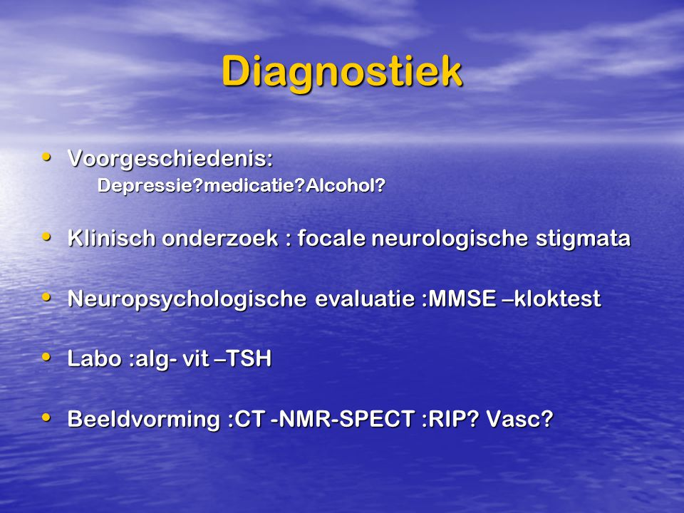 Diagnostiek Voorgeschiedenis:
