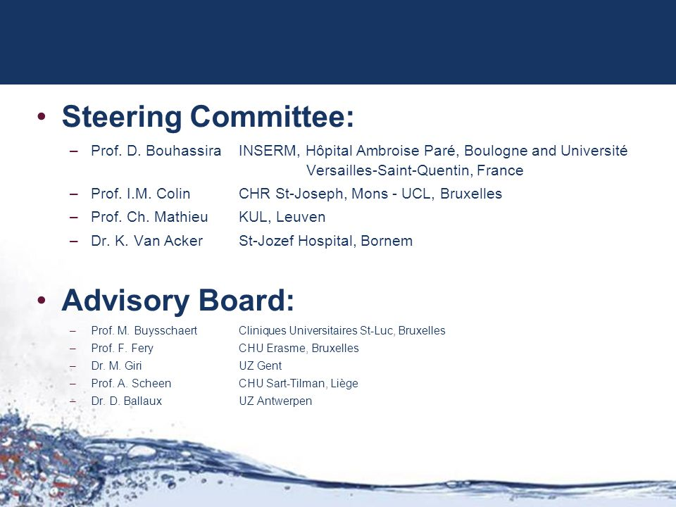 Steering Committee: Advisory Board: