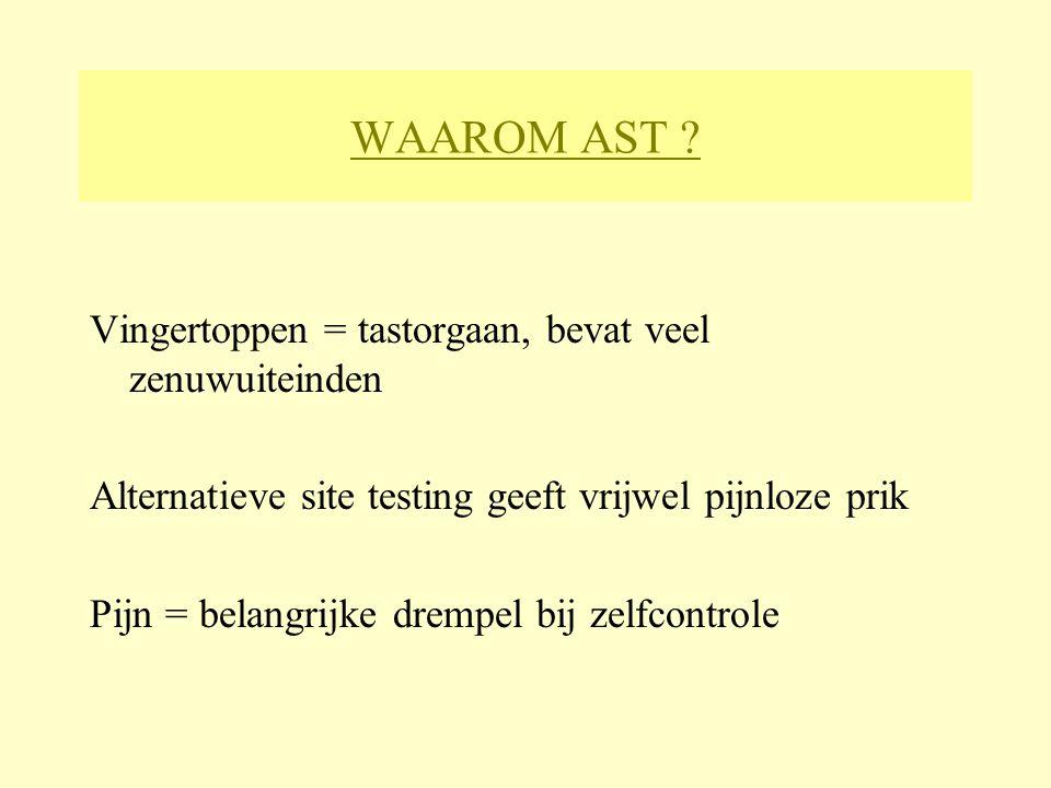 WAAROM AST Vingertoppen = tastorgaan, bevat veel zenuwuiteinden
