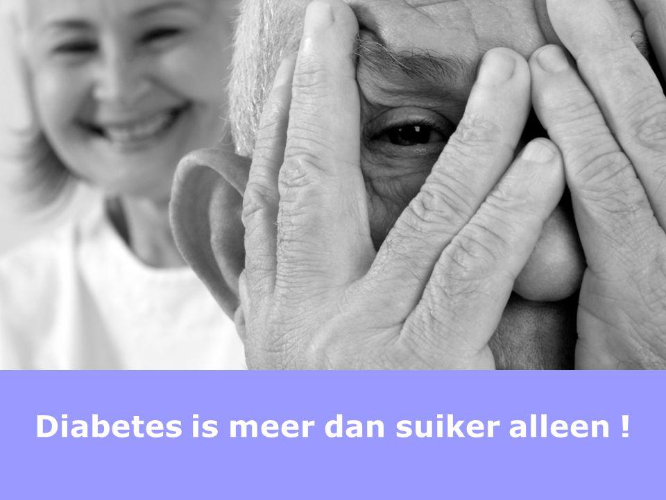 Diabetes is meer dan suiker alleen !